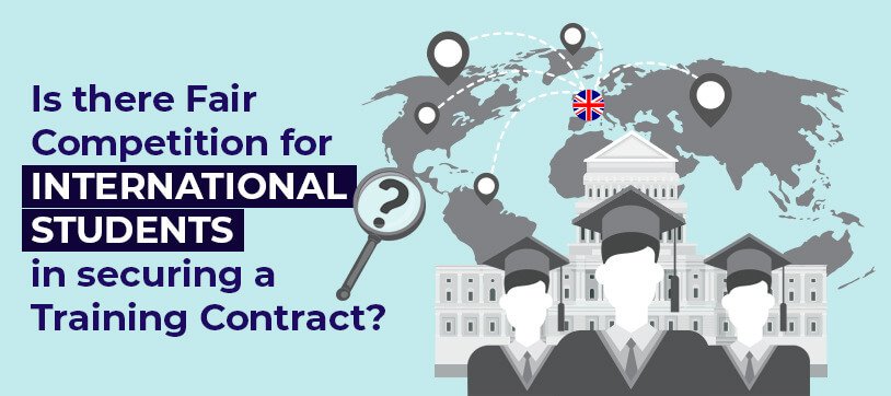 Is there Fair Competition for International Students in securing a Training Contract?