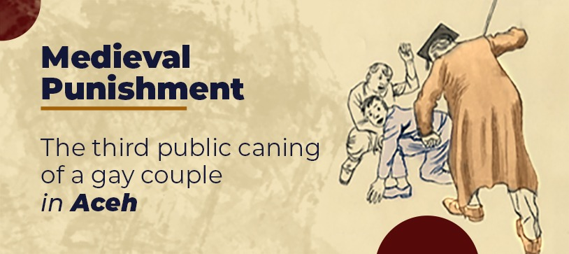 """A """"medieval punishment"""": the third public caning of a gay couple in Aceh"""
