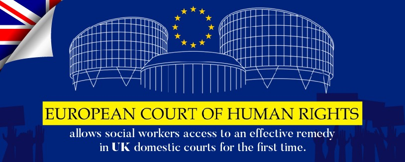 European Court of Human Rights allows social workers access to an effective remedy in UK domestic courts for the first time.