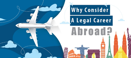 Why Consider A Legal Career Abroad?