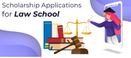 Scholarship Applications for Law School